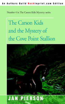 The Carson Kids and the Mystery of the Cove Point Stallion (Paperback)