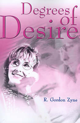 Degrees of Desire (Paperback)