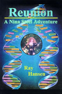 Reunion - Nina Steel Adventures 01 (Paperback)