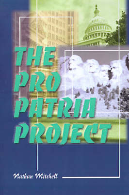The Pro Patria Project (Paperback)