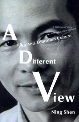 A Different View: An Anti-Education Culture (Paperback)