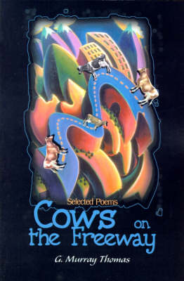 Cows on the Freeway: Selected Poems (Paperback)