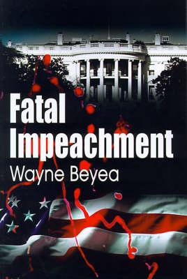 Fatal Impeachment (Paperback)