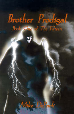 Brother Prodigal - Fifteen (Writers Club) 01 (Paperback)