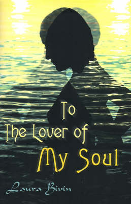 To the Lover of My Soul (Paperback)