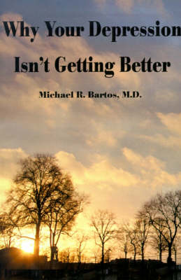 Why Your Depression Isn't Getting Better: The Epidemic of Undiagnosed Bipolar Disorders (Paperback)