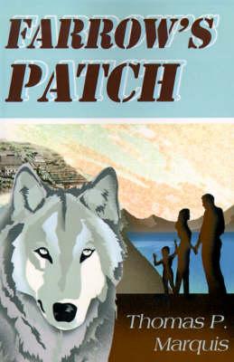 Farrow's Patch (Paperback)