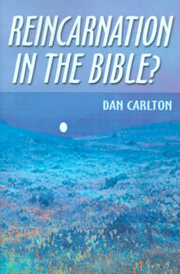 Reincarnation in the Bible? (Paperback)