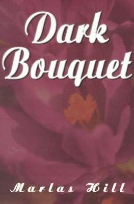 Dark Bouquet (Paperback)