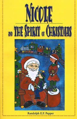 Nicole and the Spirit of Christmas (Paperback)