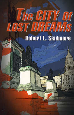 The City of Lost Dreams (Paperback)