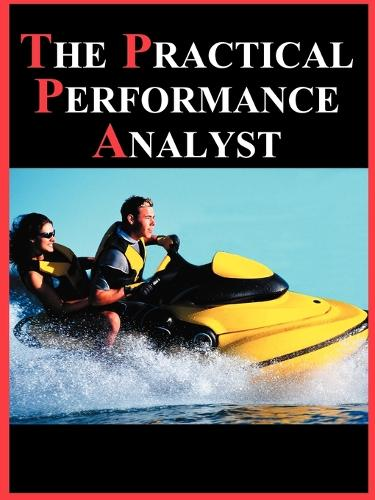 The Practical Performance Analyst (Paperback)