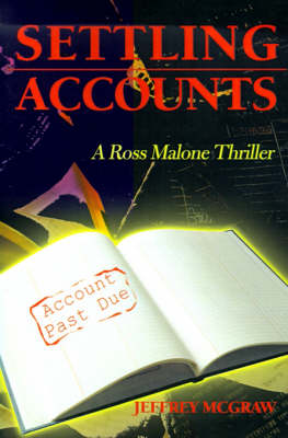 Settling Accounts - Ross Malone Thrillers (Paperback)