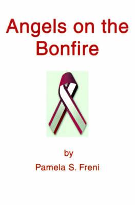 Angels on the Bonfire (Paperback)