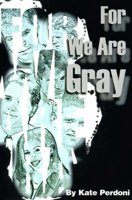 For We Are Gray (Paperback)