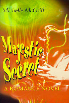 Majestic Secret: A Romance Novel (Paperback)