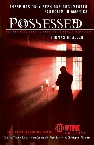 Possessed: The True Story of an Exorcism (Paperback)
