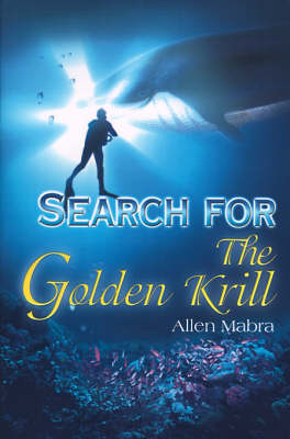 Search for the Golden Krill (Paperback)