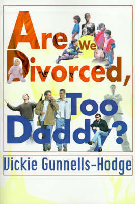 Are We Divorced, Too Daddy? (Paperback)