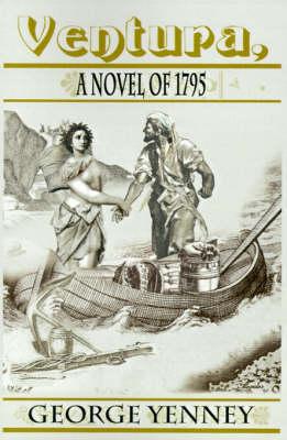 Ventura, a Novel of 1795 (Paperback)