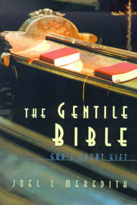Gentile Bible-OE: God's Great Gift (Paperback)
