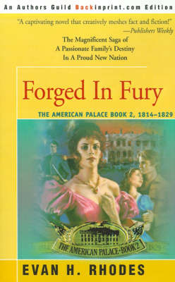 Forged in Fury - American Palace 02 (Paperback)