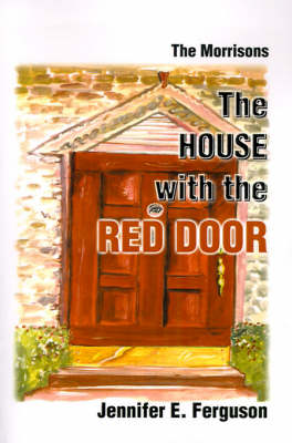 The House with the Red Door: The Morrisons (Paperback)