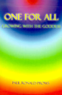 One for All: Growing with the Goddess (Paperback)