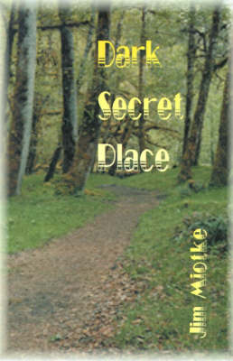 Dark Secret Place (Paperback)
