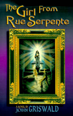The Girl from Rue Serpente (Paperback)