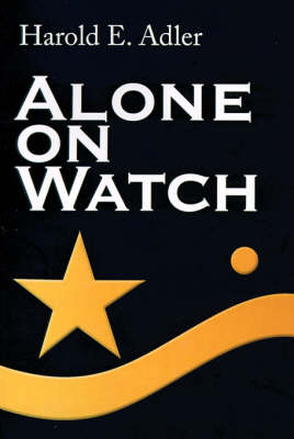 Alone on Watch (Paperback)