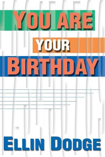 You Are Your Birthday (Paperback)