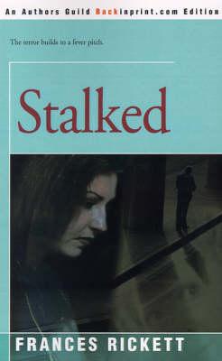 Stalked (Paperback)