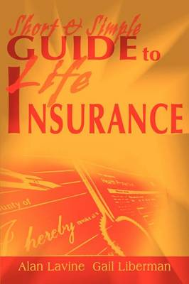 Short and Simple Guide to Life Insurance (Paperback)