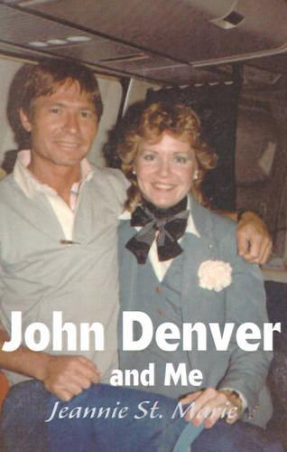 John Denver and Me (Paperback)