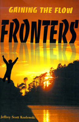 Fronters: Gaining the Flow (Paperback)