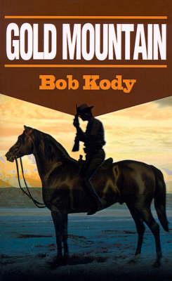 Gold Mountain (Paperback)