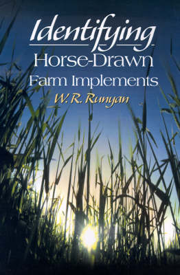 Identifying Horse-Drawn Farm Implements (Paperback)