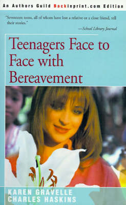 Teenagers Face to Face with Bereavement (Paperback)