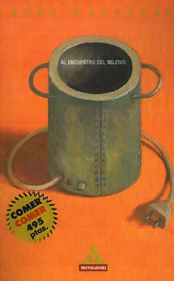 Al Encuentro del Milenio (Paperback)
