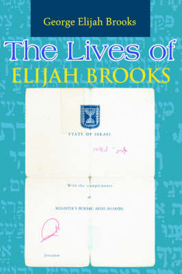 The Lives of Elijah Brooks: A Chaotic Romp Through Time (Paperback)