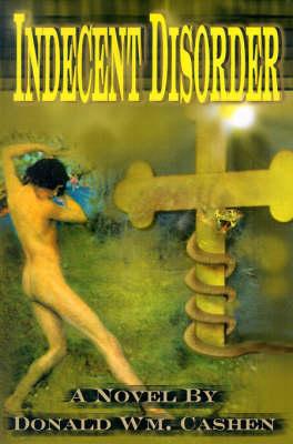 Indecent Disorder (Paperback)