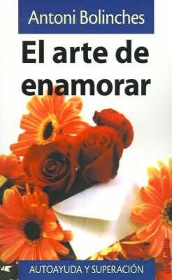 El Arte de Enamorar (Paperback)