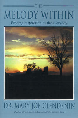The Melody Within: Finding Inspiration in the Everyday (Paperback)