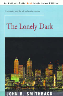 The Lonely Dark (Paperback)