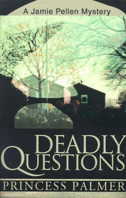 Deadly Questions - Jamie Peller Mysteries (Paperback)