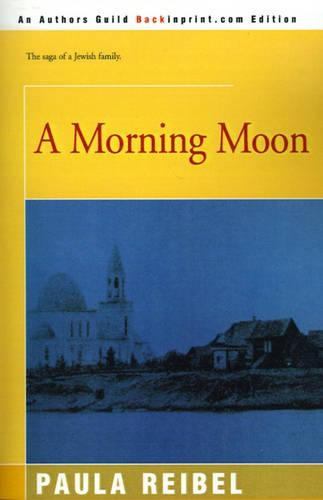 A Morning Moon (Paperback)