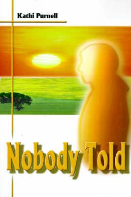Nobody Told (Paperback)