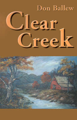 Clear Creek (Paperback)
