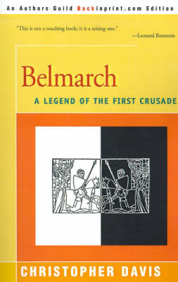 Belmarch: A Legend of the First Crusade (Paperback)